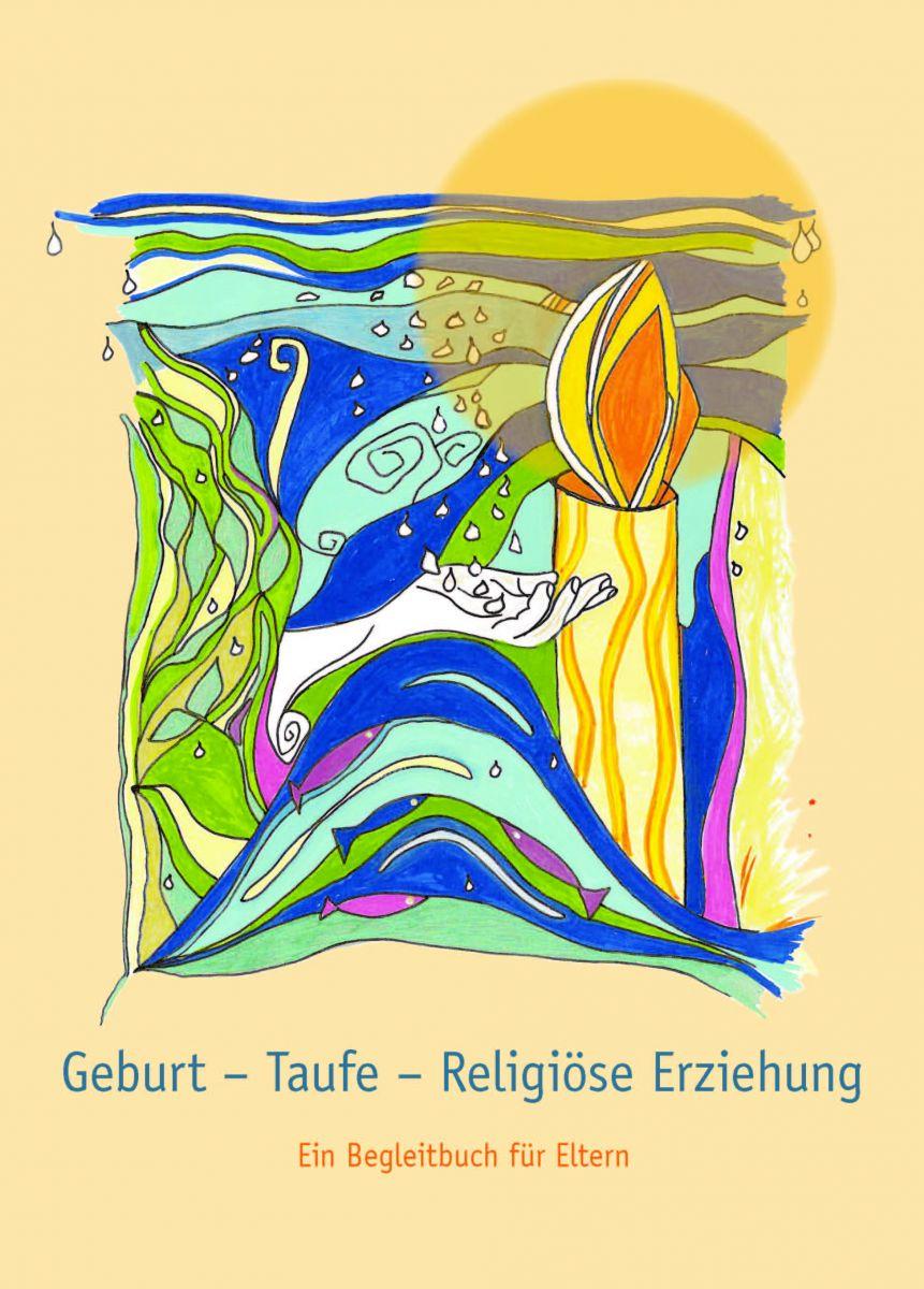 Geburt Taufe Religiöse Erziehung Katholische